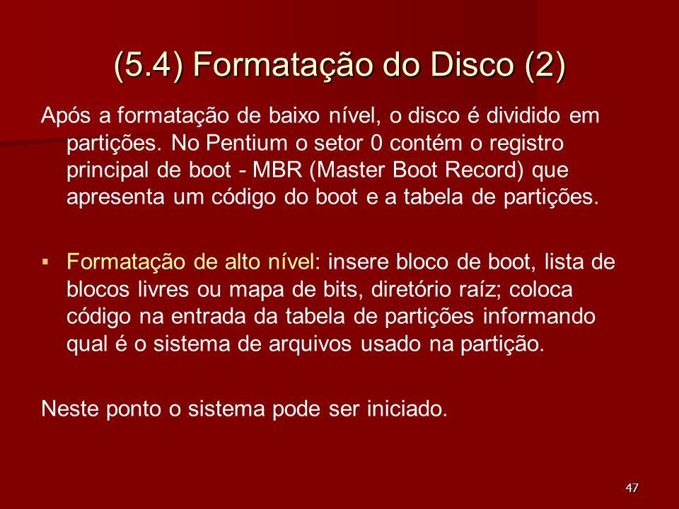 (5.4) Formatação do Disco (2)