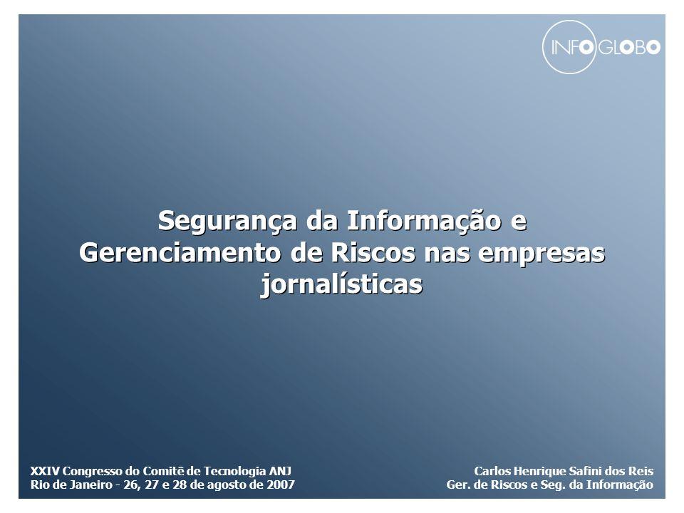 Carlos Henrique Safini dos Reis Ger. de Riscos e Seg. da Informação