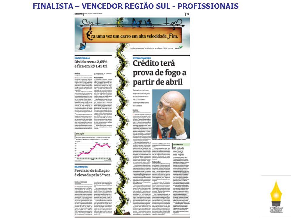 FINALISTA – VENCEDOR REGIÃO SUL - PROFISSIONAIS