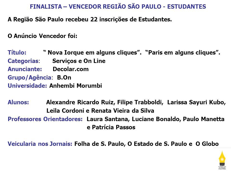 FINALISTA – VENCEDOR REGIÃO SÃO PAULO - ESTUDANTES