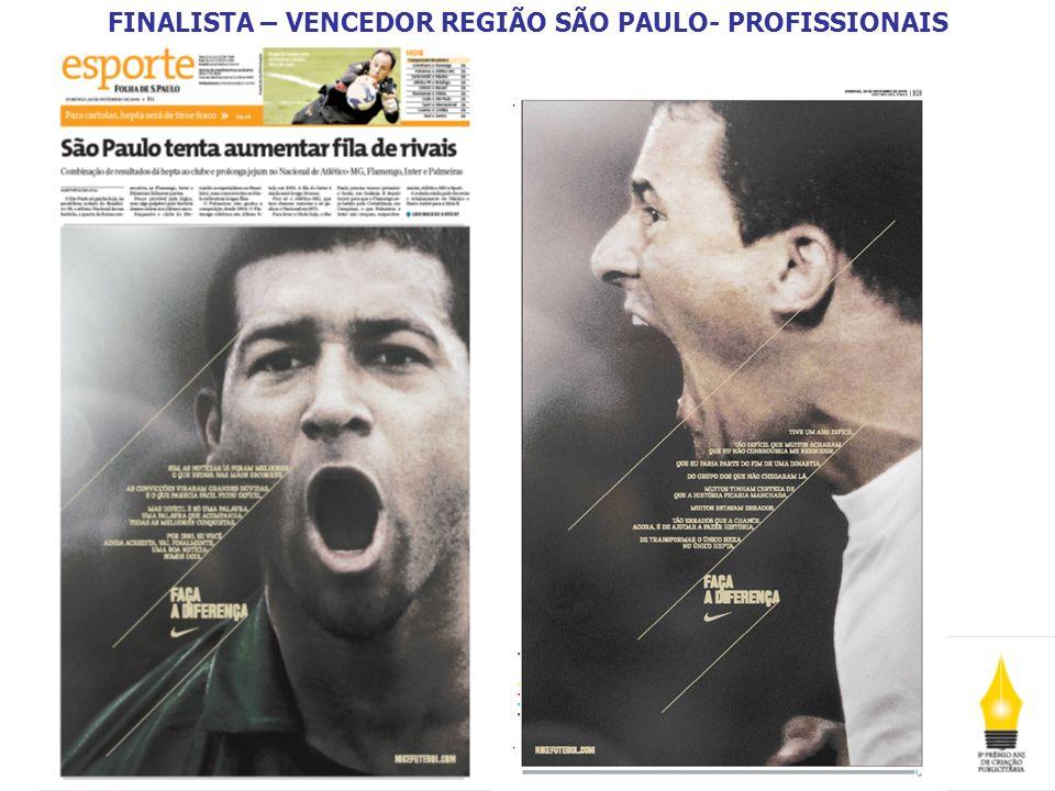 FINALISTA – VENCEDOR REGIÃO SÃO PAULO- PROFISSIONAIS