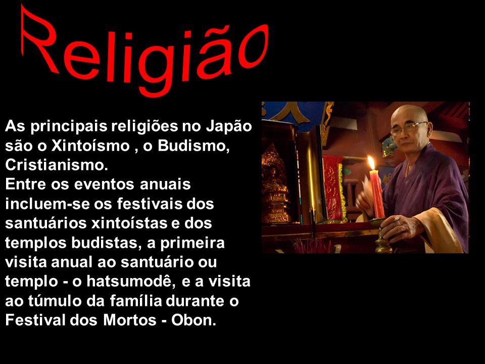 Religião As principais religiões no Japão são o Xintoísmo , o Budismo, Cristianismo.