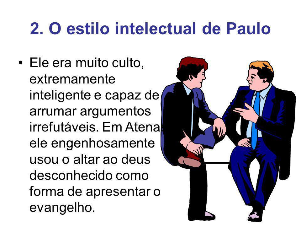 2. O estilo intelectual de Paulo