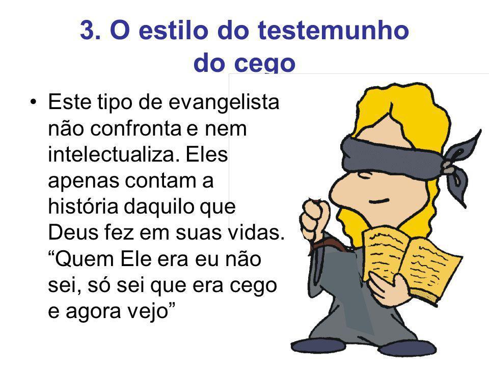 3. O estilo do testemunho do cego
