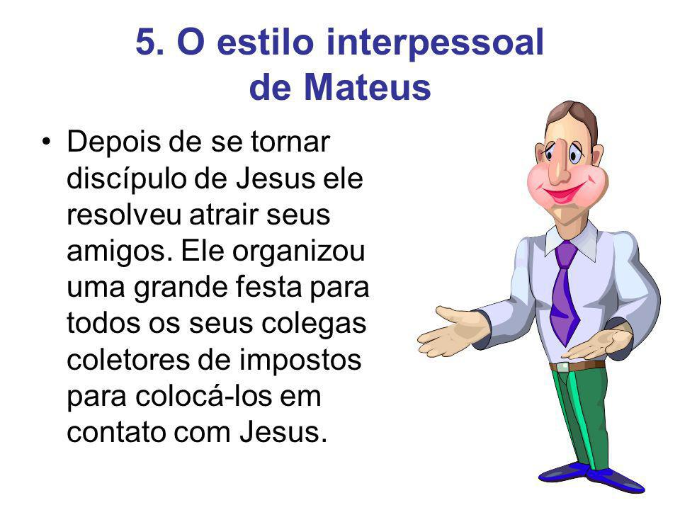 5. O estilo interpessoal de Mateus