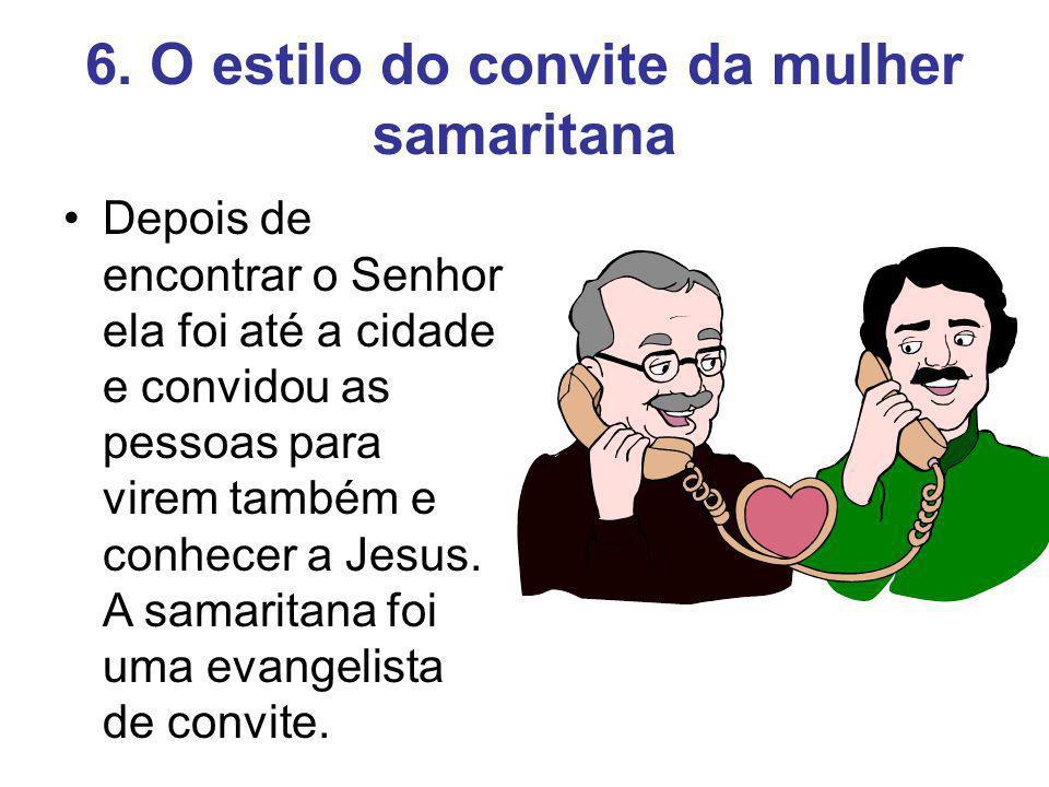 6. O estilo do convite da mulher samaritana