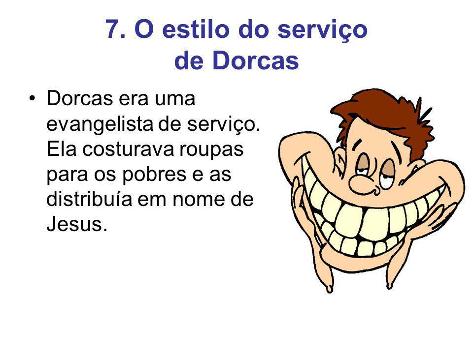 7. O estilo do serviço de Dorcas