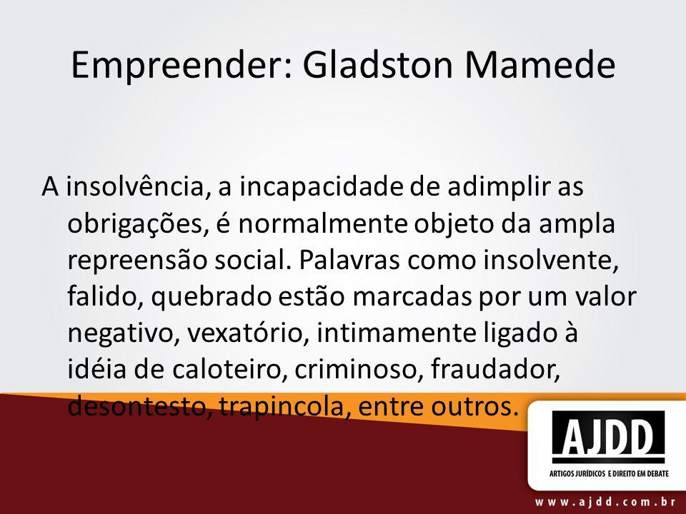 Empreender: Gladston Mamede