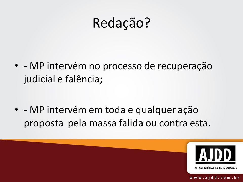 Redação - MP intervém no processo de recuperação judicial e falência;