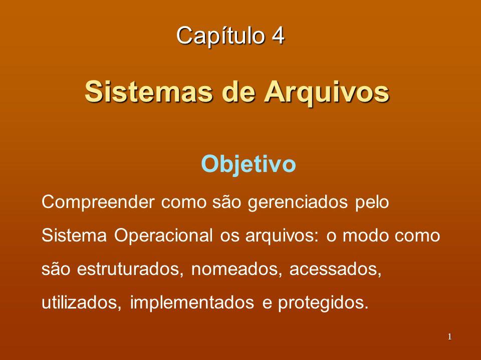 Sistemas de Arquivos Capítulo 4 Objetivo