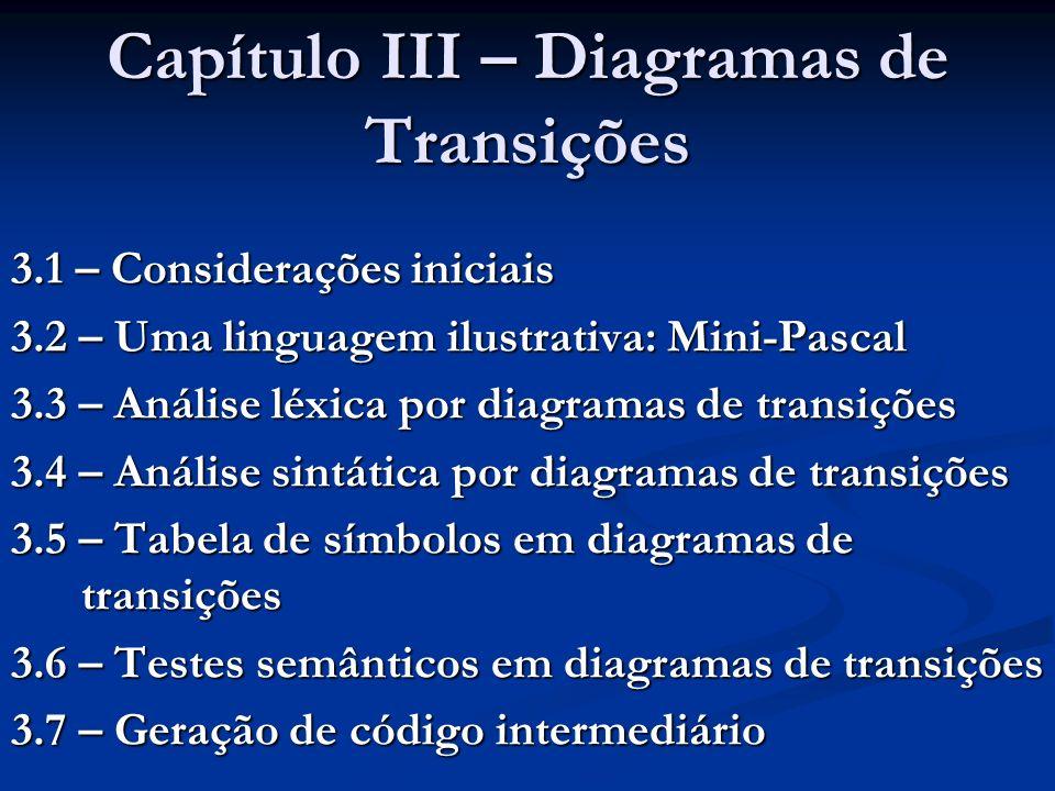 Capítulo III – Diagramas de Transições
