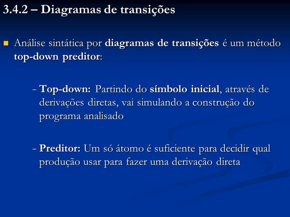 3.4.2 – Diagramas de transições