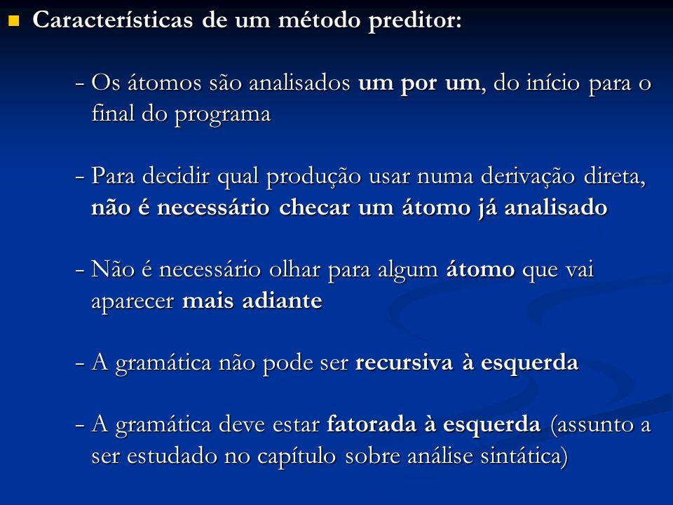 Características de um método preditor: