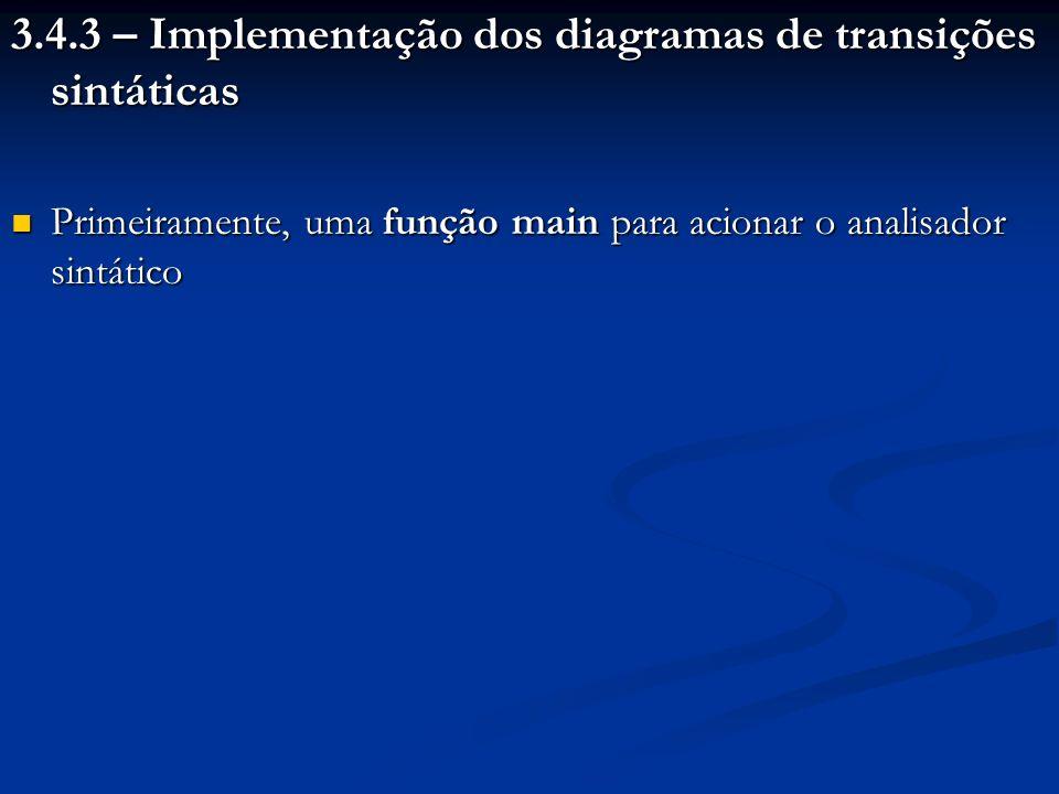 3.4.3 – Implementação dos diagramas de transições sintáticas