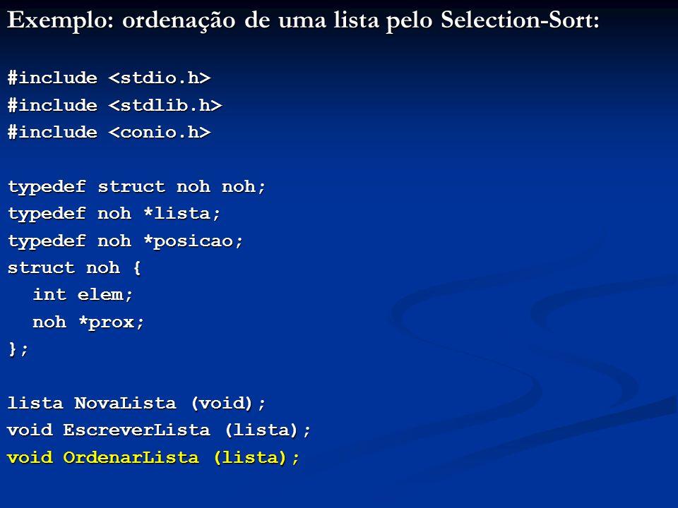 Exemplo: ordenação de uma lista pelo Selection-Sort: