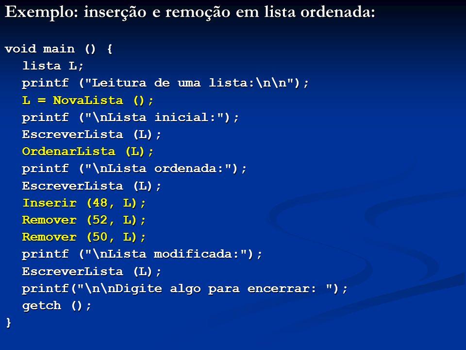 Exemplo: inserção e remoção em lista ordenada: