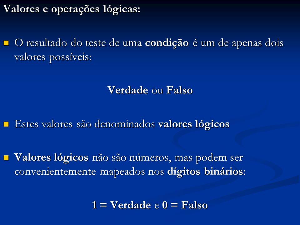 Valores e operações lógicas: