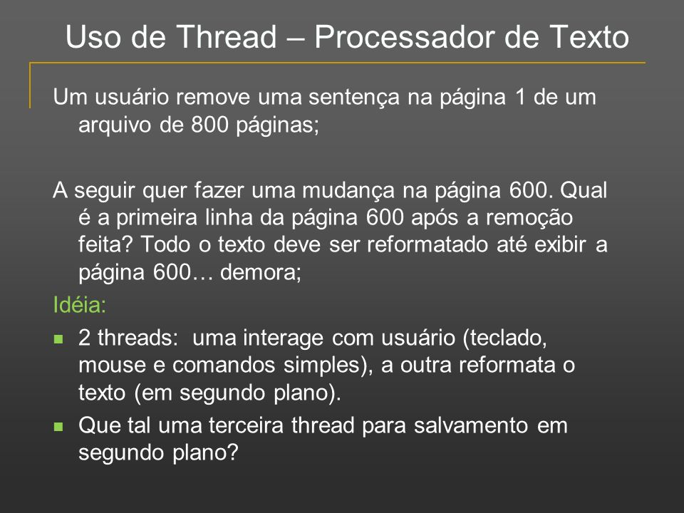 Uso de Thread – Processador de Texto