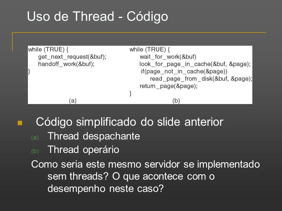 Uso de Thread - Código Código simplificado do slide anterior