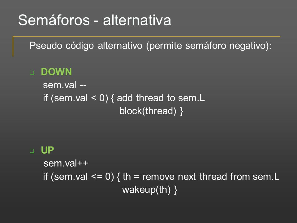 Semáforos - alternativa