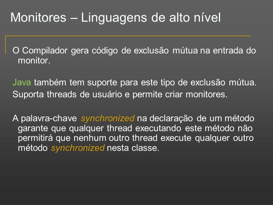 Monitores – Linguagens de alto nível