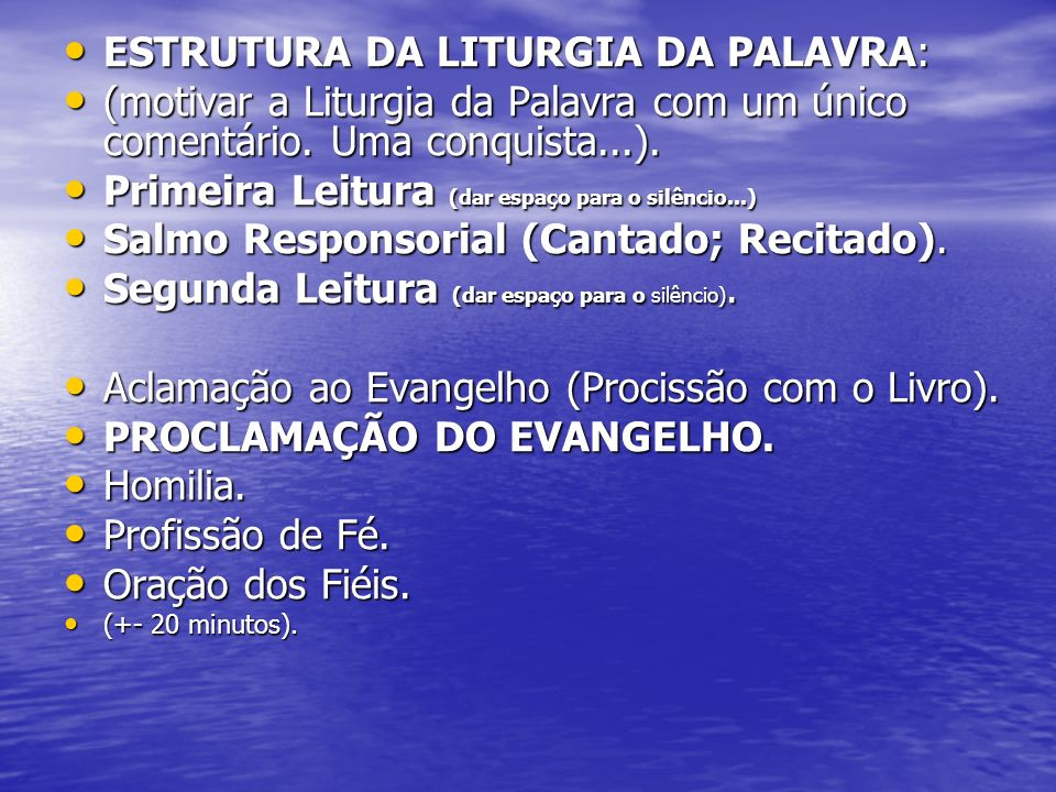 ESTRUTURA DA LITURGIA DA PALAVRA: