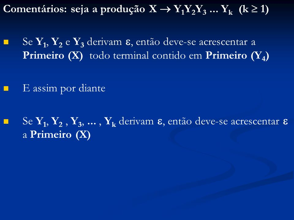 Comentários: seja a produção X  Y1Y2Y3 ... Yk (k  1)