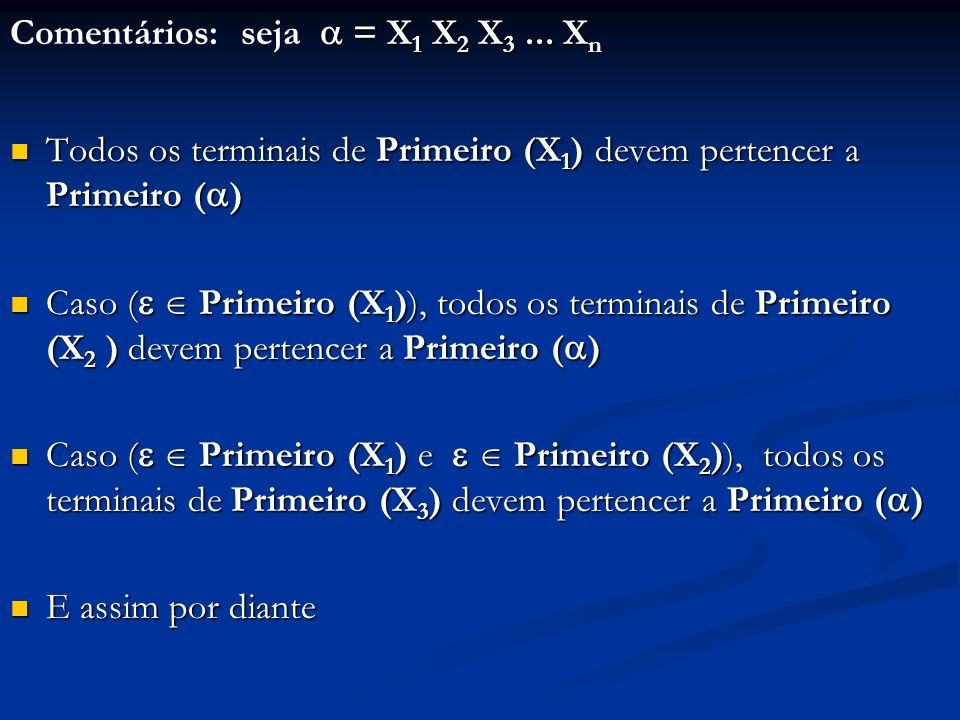 Comentários: seja  = X1 X2 X3 ... Xn