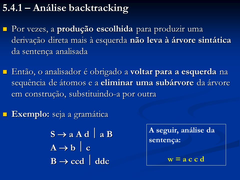5.4.1 – Análise backtracking