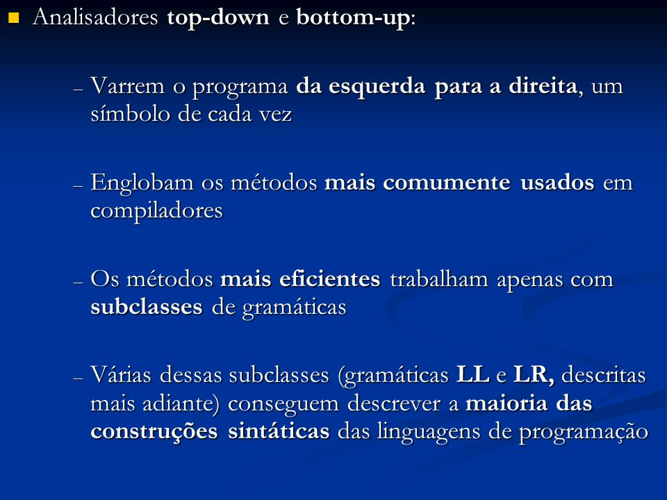 Analisadores top-down e bottom-up:
