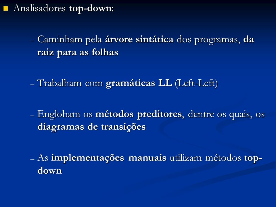 Analisadores top-down: