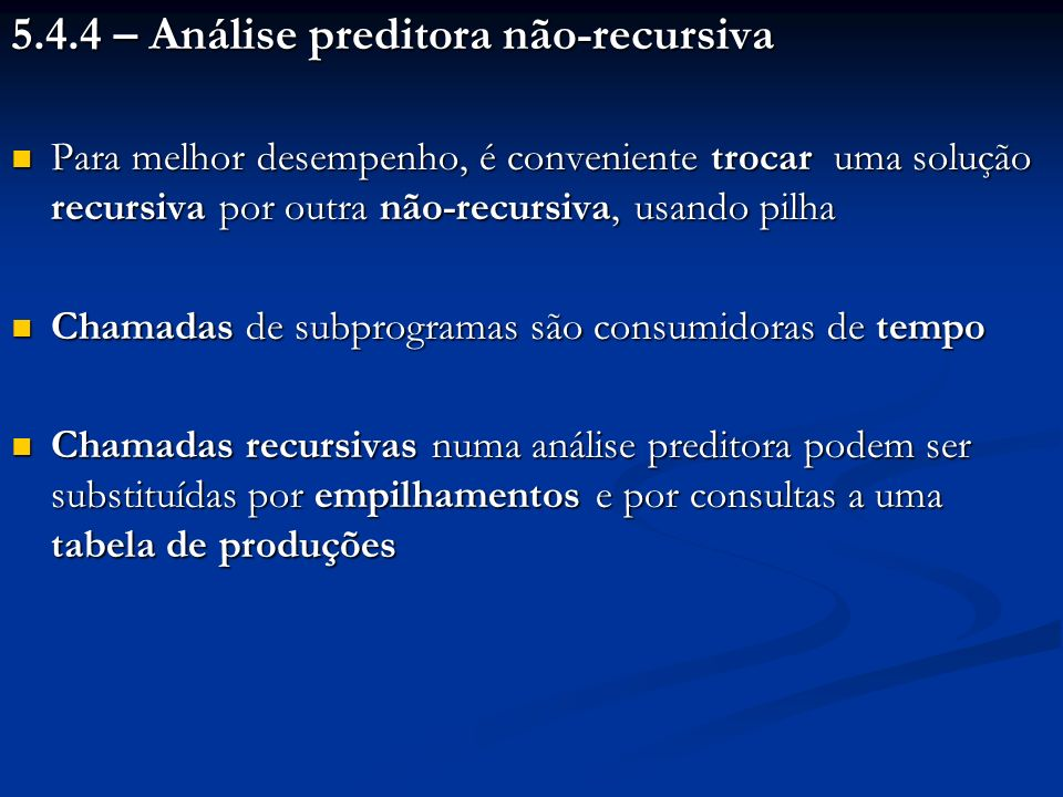5.4.4 – Análise preditora não-recursiva
