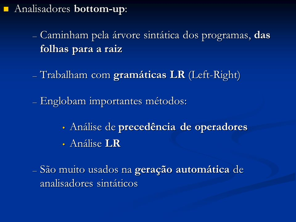 Analisadores bottom-up: