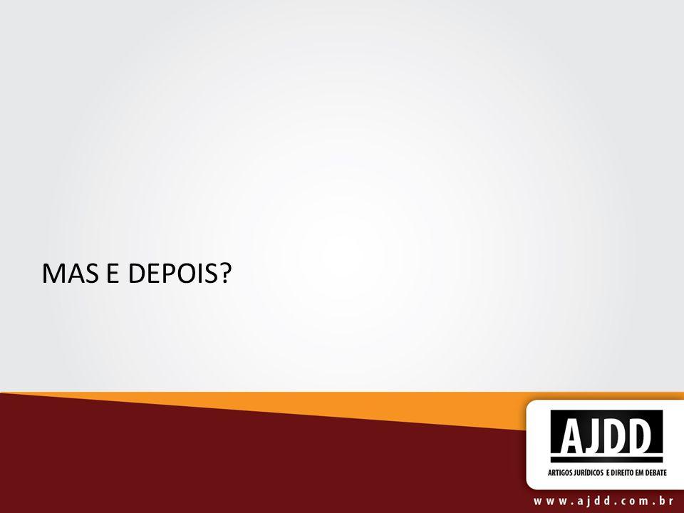 MAS E DEPOIS