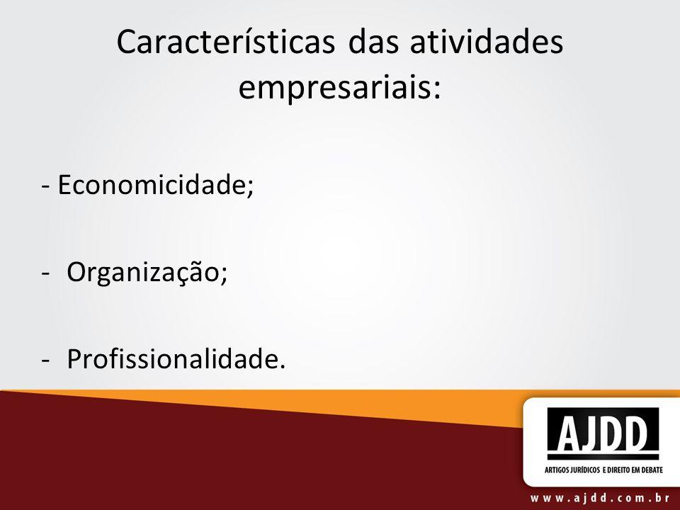 Características das atividades empresariais: