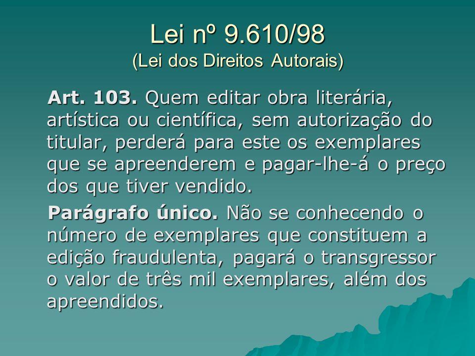 Lei nº 9.610/98 (Lei dos Direitos Autorais)