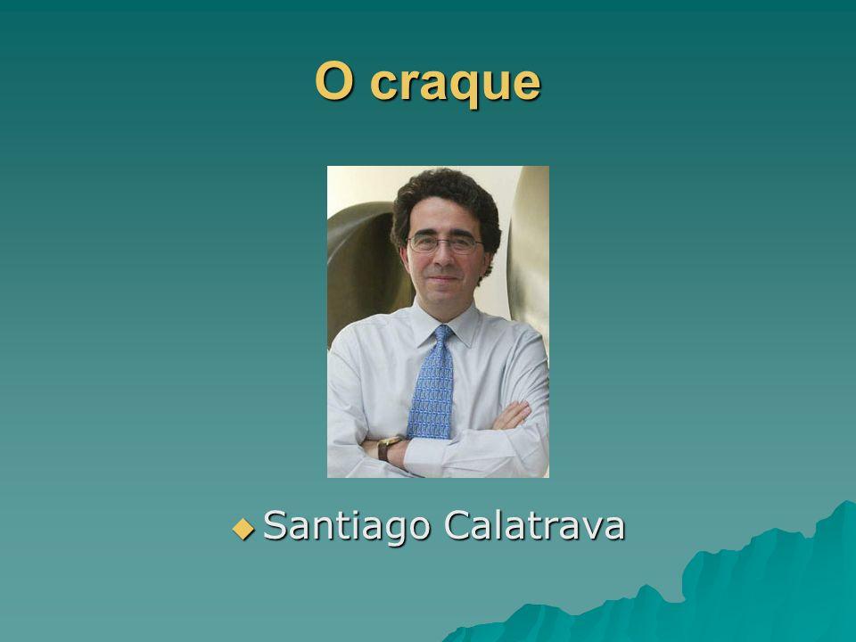 O craque Santiago Calatrava