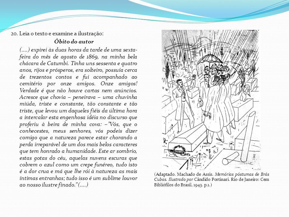 20. Leia o texto e examine a ilustração: Óbito do autor
