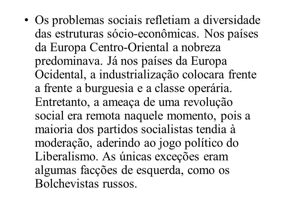 Os problemas sociais refletiam a diversidade das estruturas sócio-econômicas.