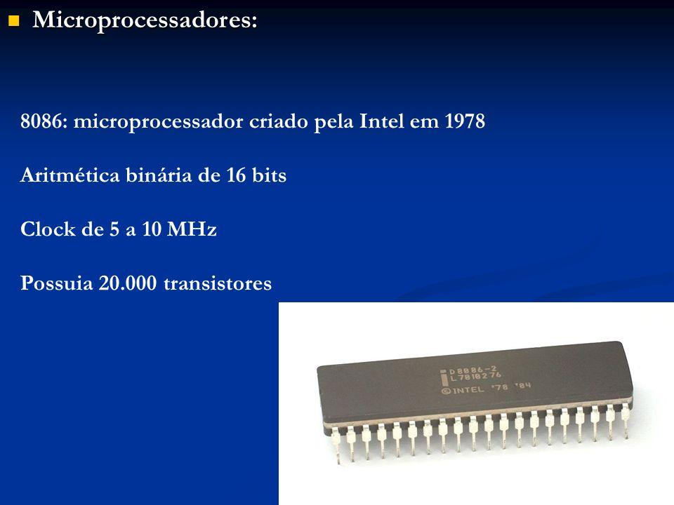 Microprocessadores: 8086: microprocessador criado pela Intel em 1978