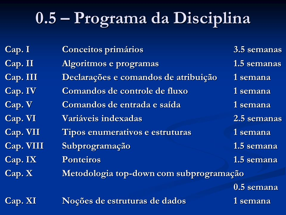 0.5 – Programa da Disciplina
