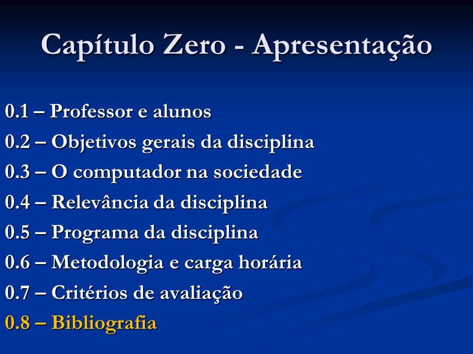 Capítulo Zero - Apresentação