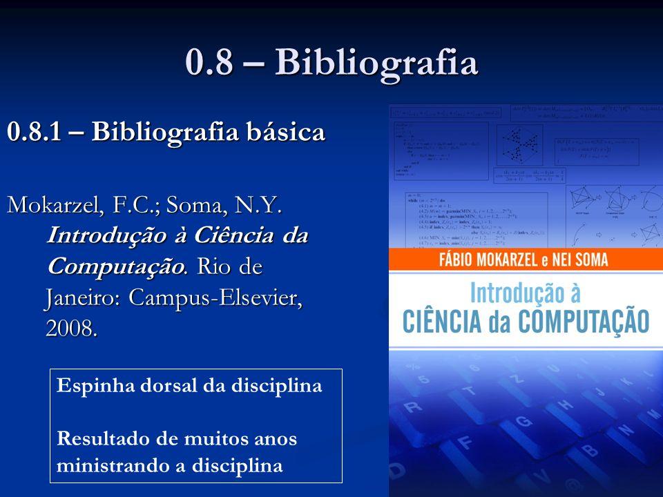0.8 – Bibliografia 0.8.1 – Bibliografia básica