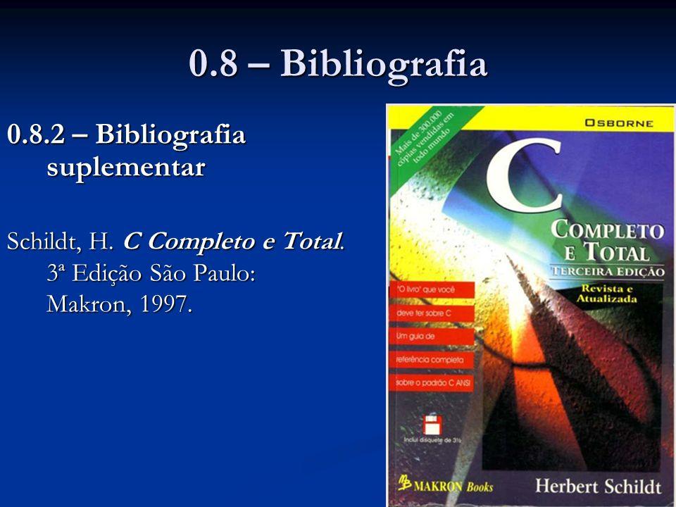 0.8 – Bibliografia 0.8.2 – Bibliografia suplementar