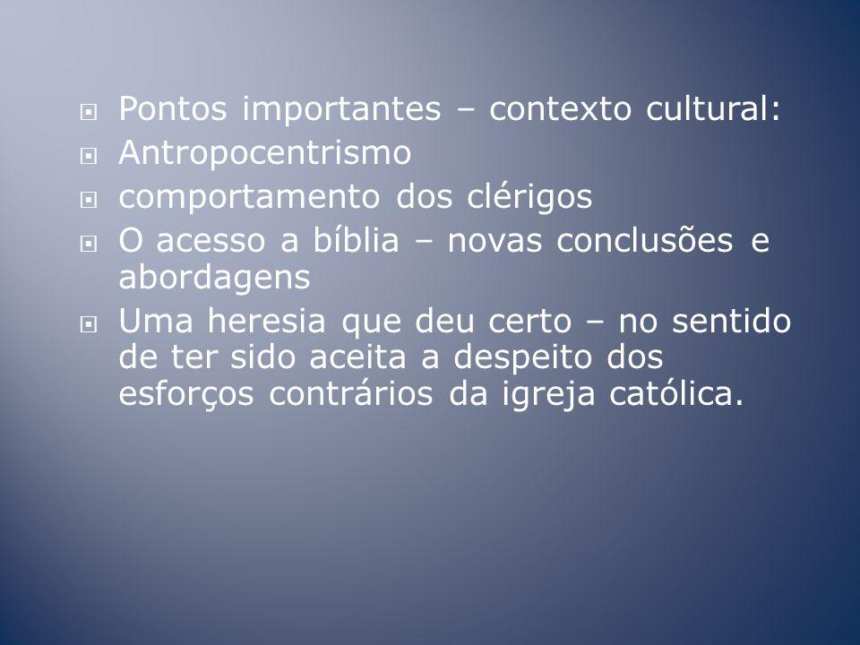 Pontos importantes – contexto cultural:
