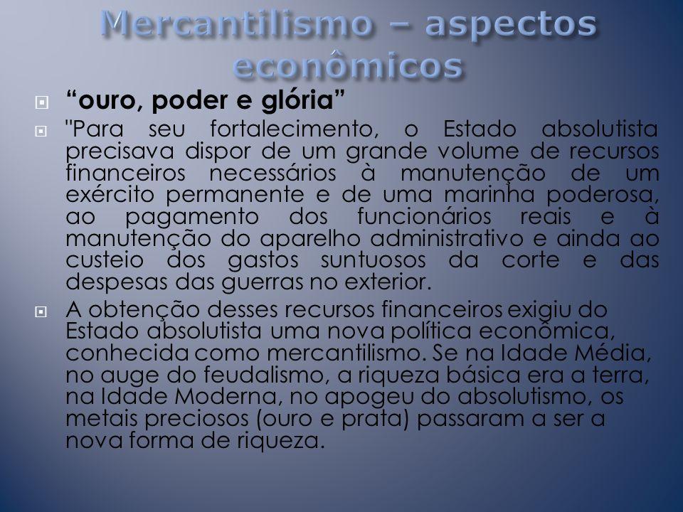 Mercantilismo – aspectos econômicos