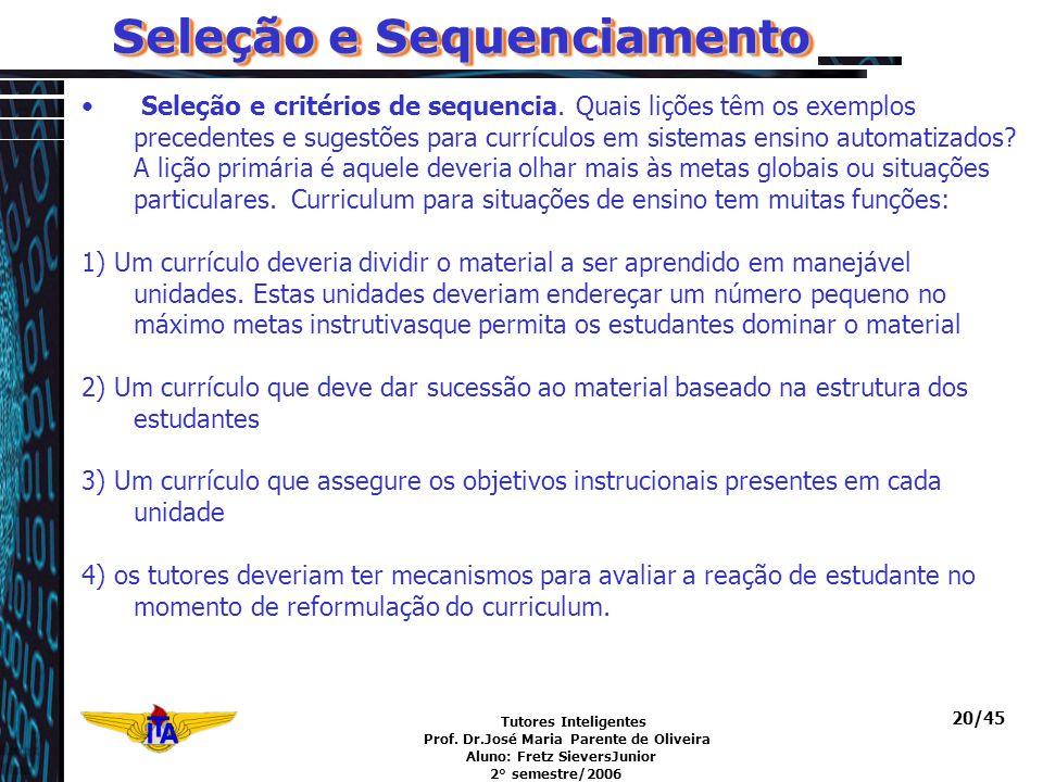 Seleção e Sequenciamento