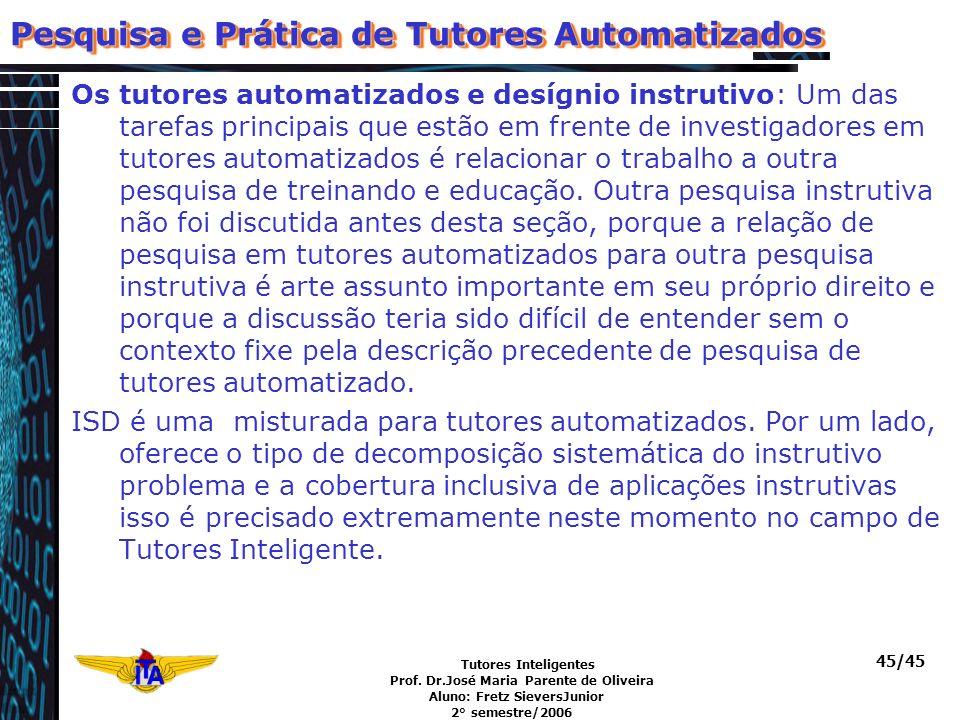 Pesquisa e Prática de Tutores Automatizados