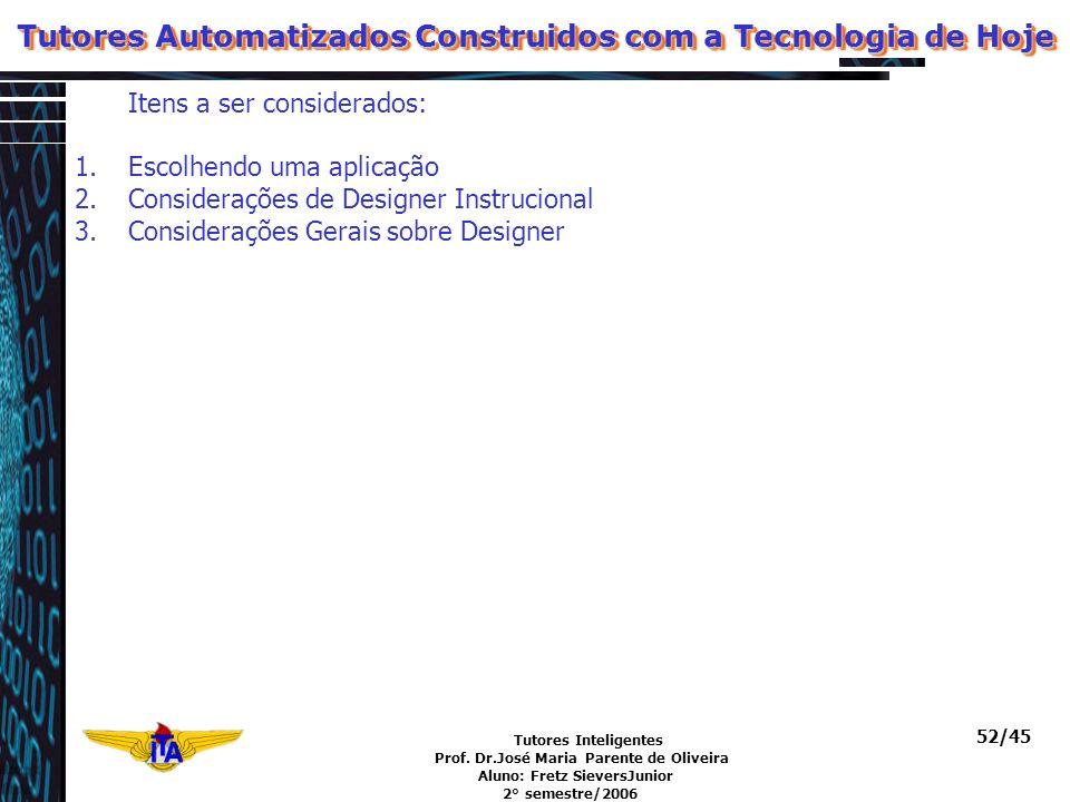 Tutores Automatizados Construidos com a Tecnologia de Hoje