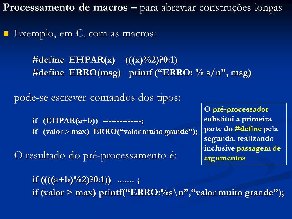 Processamento de macros – para abreviar construções longas